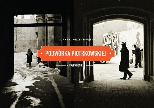 Podwórka Piotrkowskiej – okładka